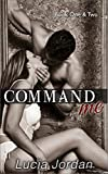 Download Command Me Books One & Two: Special Edition in PDF ePUB Free Online