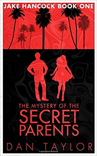 the mystery of the secret parents jake hancock private investigator series