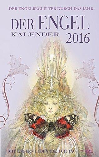 Der Engel-Kalender 2016: Taschenkalender