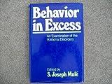 Behavior in Excess, Joseph S. Mule, 0029222206