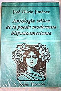 Antologia Critica de la Poesia Modernista Hispanoamericana (Spanish Edition)