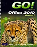 GO! with Microsoft Office 2010, Vol. 1, and Student Videos, GO! with Windows 7 Getting Started, Technology in Action, Introductory, and myitlab with Pearson eText -- Access Card -- for GO! with Microsoft Office 2010 Package, Evans, Alan R. and Martin, Kendall, 0132883775
