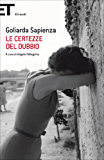 Le certezze del dubbio (Super ET) (Italian Edition)