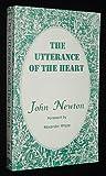 Utterance of the Heart, John Newton, 0801066980