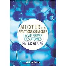 Au coeur reactions chimiques plaisirs des science