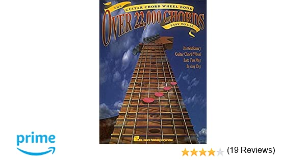 The Guitar Chord Wheel Book: Over 22, 000 Chords!: Hal Leonard Corp ...
