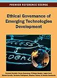 Ethical Governance of Emerging Technologies Development, Fernand Doridot, 146663670X