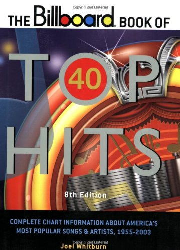 The Billboard Book of Top 40 Hits (Billboard Book of Top Forty Hits) 8th ()