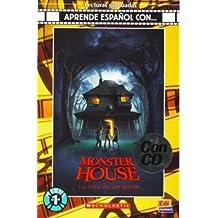 Monster House: La Casa de Los Sustos [With CD (Audio)]