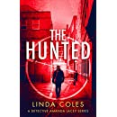 The Hunted: A Gripping Story of Vigilante Justice (Jack Rutherford and Amanda Lacey Book 3)