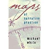 Maps of Narrative Practice (Norton Professional Books (Hardcover))