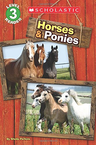 Horses and Ponies (Scholastic Reader, Level -