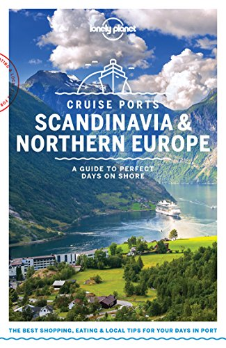 Lonely Planet Cruise Ports Scandinavia & Northern Europe (Travel (Sweden Ship)