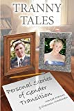 Tranny Tales, Shannon Weckman and Marsea Marcus, 0983130906