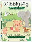 Wibbly Pig - Wibbly's Animal Tales / Les contes d'animaux de Diabolo le petit cochon rigolo (Bilingual)