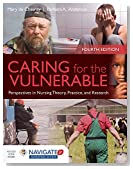 Caring for the Vulnerable: Perspectives in Nursing Theory, Practice and Research