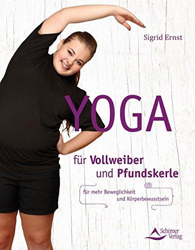yoga-fr-vollweiber-und-pfundskerle-fr-mehr-beweglichkeit-und-krperbewusstsein