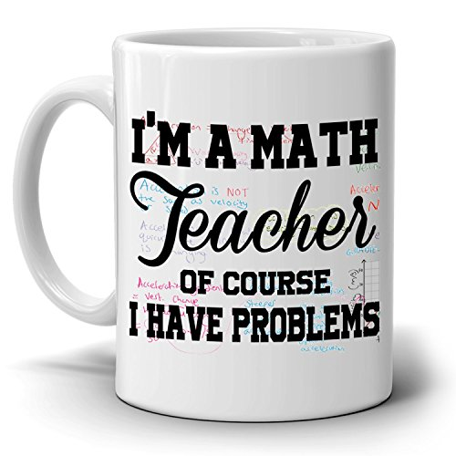Visionelle I'm A Math Teacher Of Course I Have Problems Coffee Mug, 11-Ounce