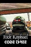 Code Three, Rick Raphael, 1606643002