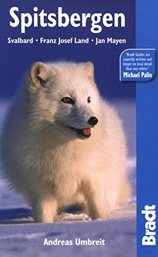 Spitsbergen, 4th (Bradt Travel Guide)