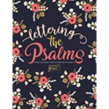 Lettering the Psalms: Beginner & Intermediate Christian Lettering Practice & Projects