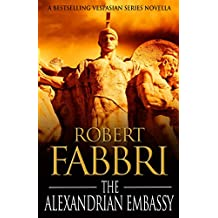 The Alexandrian Embassy (A Crossroads Brotherhood Novella)