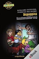 Dognapping - Hundeentführung: Hundeentführung (Englische Krimis für Kids)