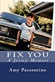 Fix You, Amy Passantino, 1475197209