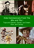 Kids Commercials From The 60s and 70s ! Toys and Games, Cereal, Ice Cream, Gum, and Candy!