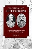 Decisions at Gettysburg, Matt Spruill, 1572337451