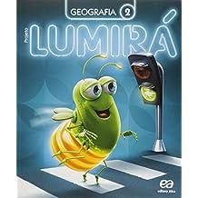 Projeto Lumirá. Geografia. 2º Ano - 2ª Ed. - 2015