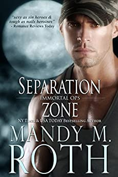 Separation Zone (Immortal Ops Book 7) by [Roth, Mandy M.]