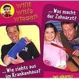Willi wills wissen, Folge 8: Krankenhaus / Zahnarzt