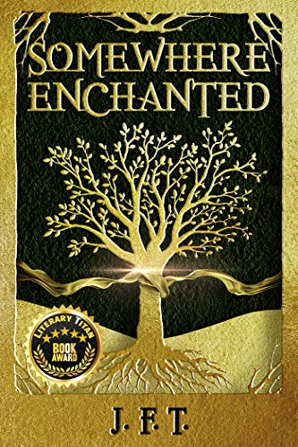Somewhere Enchanted by [J.F.T.]