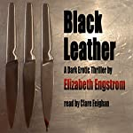 Black Leather | Elizabeth Engstrom