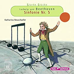 Ludwig van Beethoven: Sinfonie Nr. 5 (Starke Stücke)