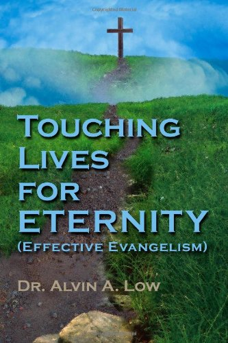 Read Online Touching Lives for Eternity (Effective Evangelism) pdf epub