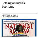 Betting on India's Economy | Sadanand Dhume