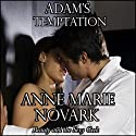 Adam's Temptation Audiobook by Anne Marie Novark Narrated by Kathy Bell Denton