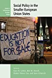img - for Social Policy in the Smaller European Union States (Contemporary European History) book / textbook / text book