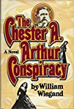 The Chester A. Arthur Conspiracy
