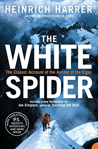 The White Spider: The story of the North Face of the Eiger