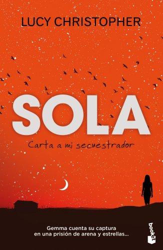 Amazon.com: Sola. Carta a mi secuestrador (Spanish Edition ...