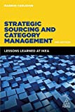 Strategic Sourcing and Category Management: Lessons