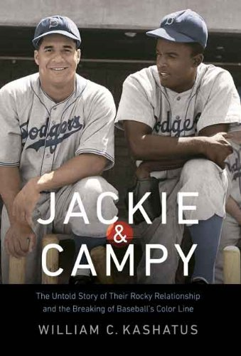 Search : Jackie and Campy: The Untold Story of Their Rocky Relationship and the Breaking of Baseball's Color Line