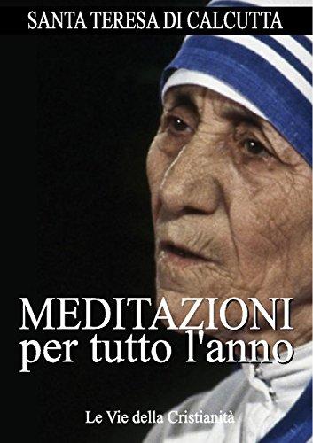 Meditazioni Per Tutto Lanno Opere Dei Santi Italian Edition