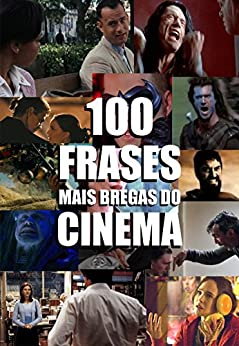 100 frases mais bregas do cinema (Portuguese Edition) - Kindle edition