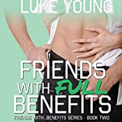 Friends with Full Benefits | Luke Young