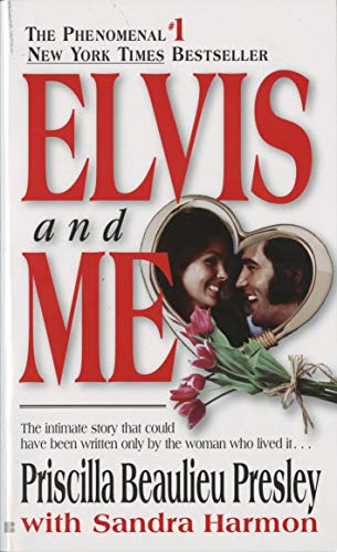 Pdf Memoirs Elvis and Me: The True Story of the Love Between Priscilla Presley and the King of Rock N' Roll