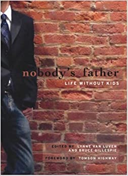 Book Nobody's Father: Life Without Kids (2008-09-05)
